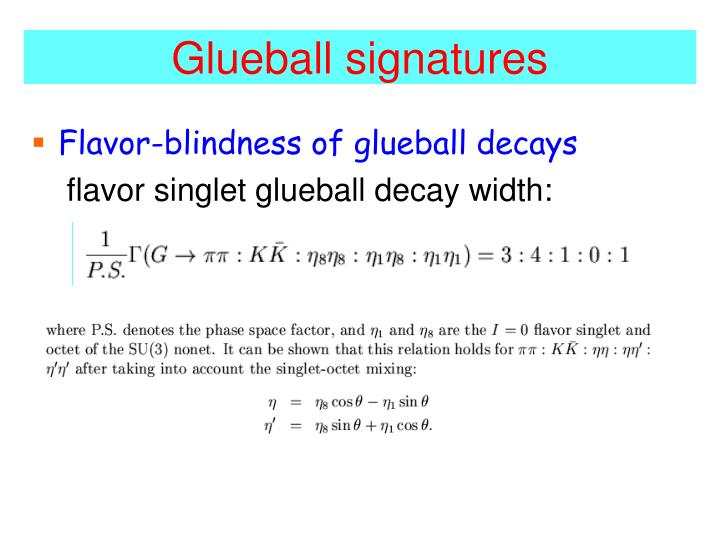 Glueball signatures