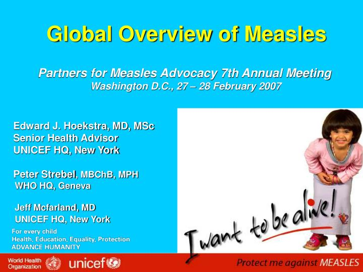 Global Overview of Measles