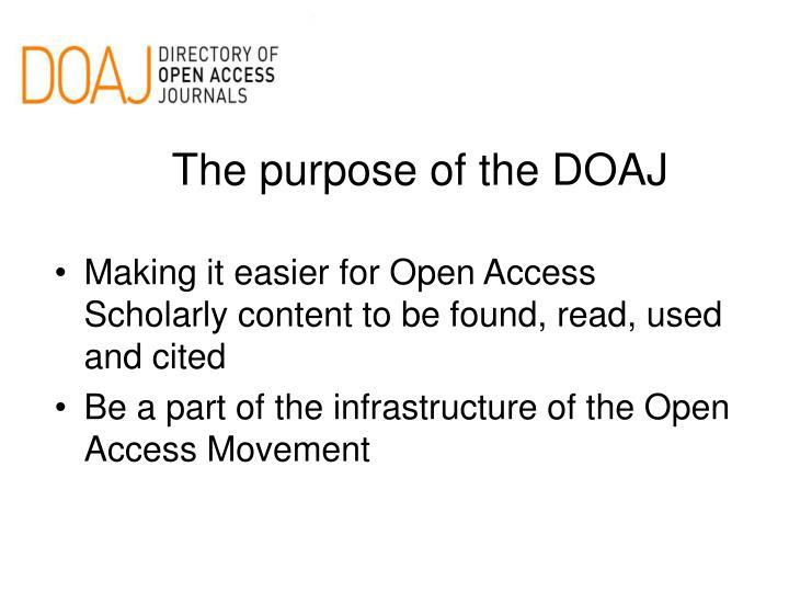 The purpose of the DOAJ