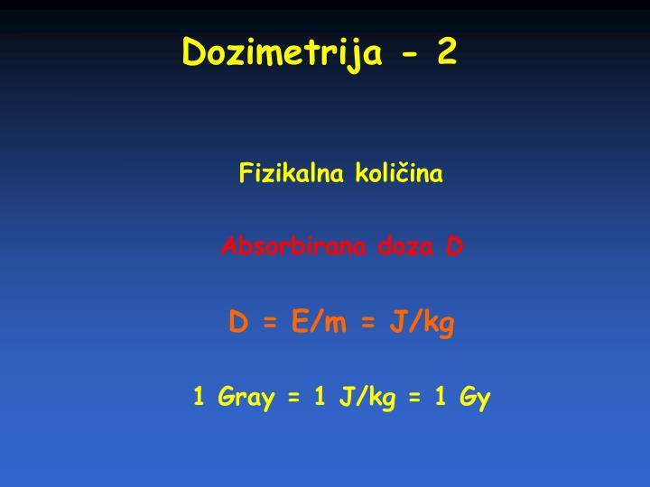 Dozimetrija - 2