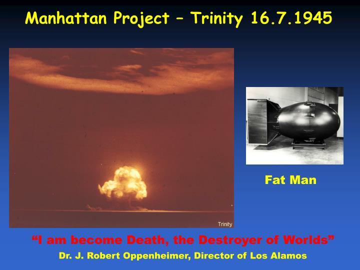 Manhattan Project – Trinity 16.7.1945