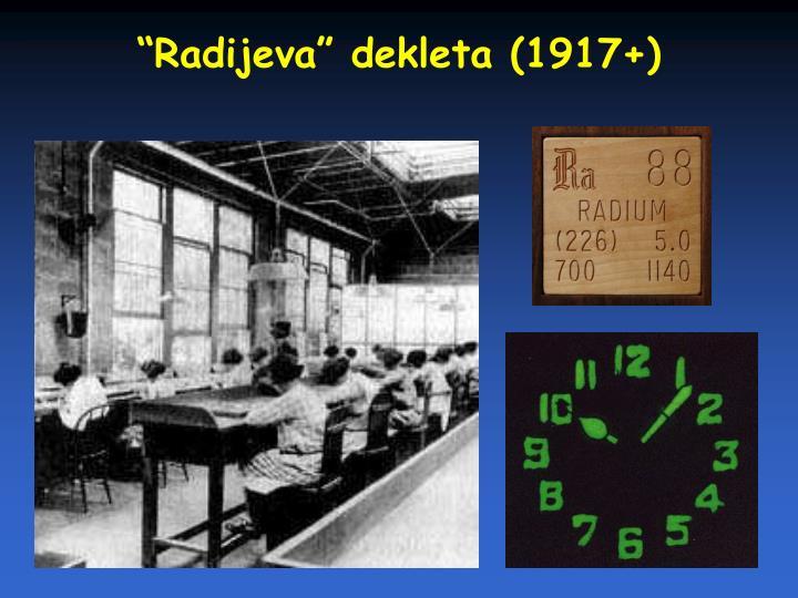 """""""Radijeva"""" dekleta (1917+)"""