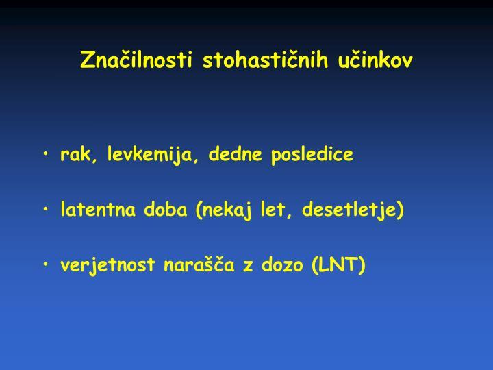 Značilnosti stohastičnih učinkov