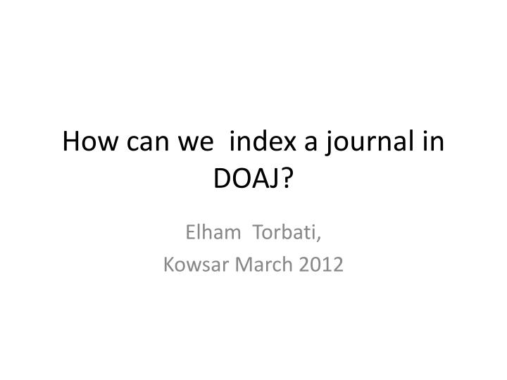 How can we index a journal in doaj