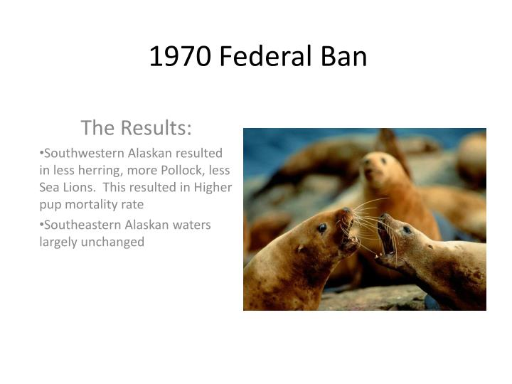 1970 Federal Ban