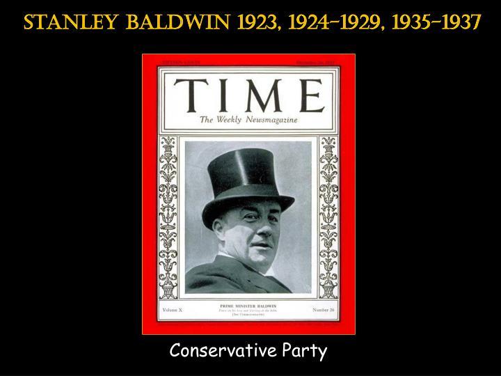 Stanley baldwin 1923, 1924-1929, 1935-1937