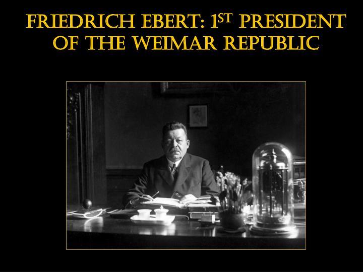 Friedrich ebert: 1