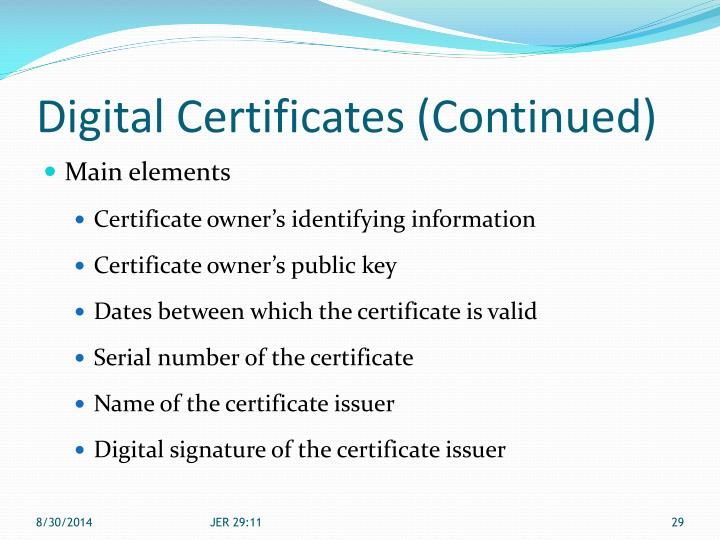 Digital Certificates (Continued)