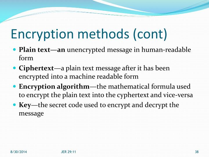 Encryption methods (cont)