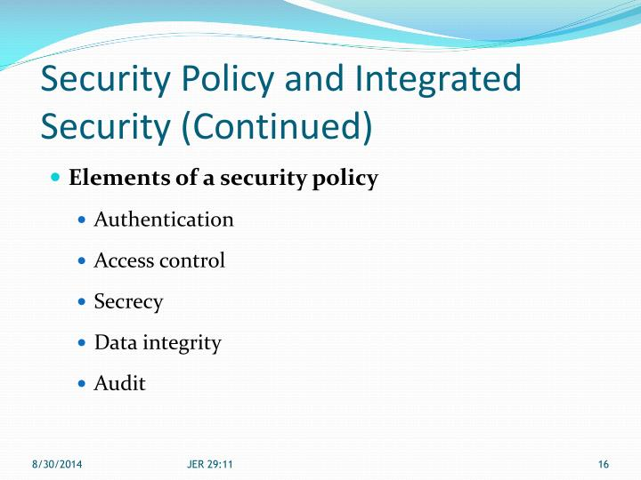 Security Policy and Integrated