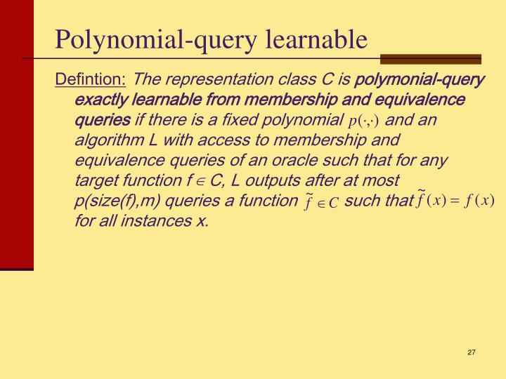 Polynomial-query learnable