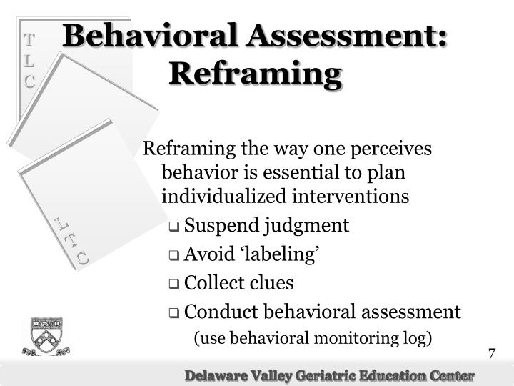 Reframing the way one perceives behavior is essential to plan individualized interventions