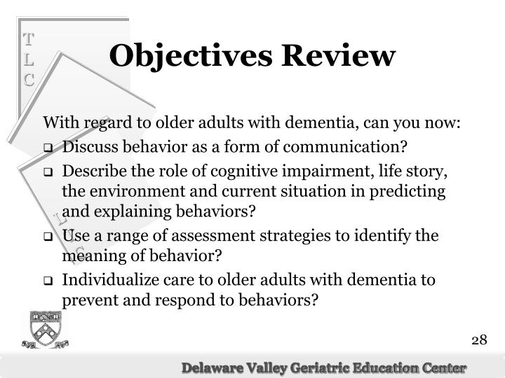 With regard to older adults with dementia, can you now: