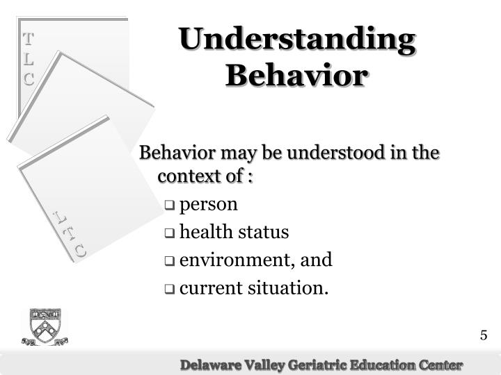 Behavior may be understood in the context of :