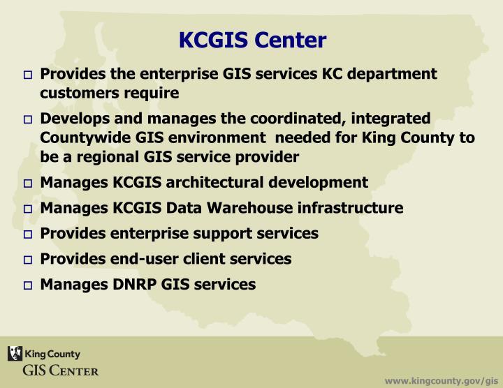 Provides the enterprise GIS services KC department customers require