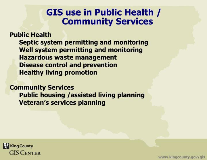 GIS use in Public Health / Community Services