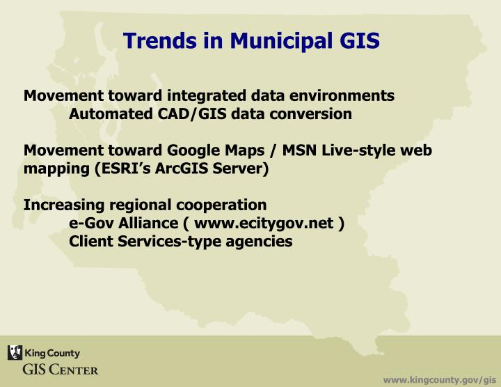 Trends in Municipal GIS