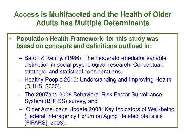 Access is Multifaceted and the Health of Older Adults has Multiple Determinants