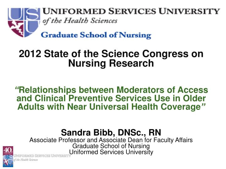 2012 State of the Science Congress on Nursing Research