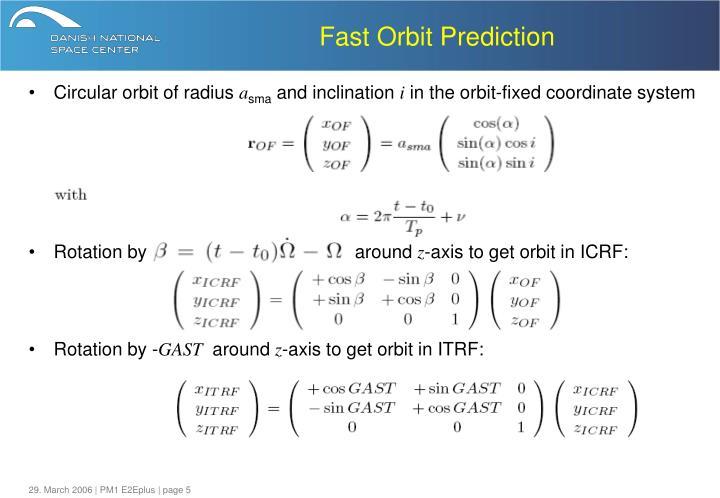 Fast Orbit Prediction
