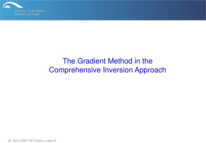 The Gradient Method in the
