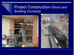 project construction doors and building connects