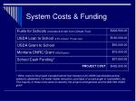 system costs funding