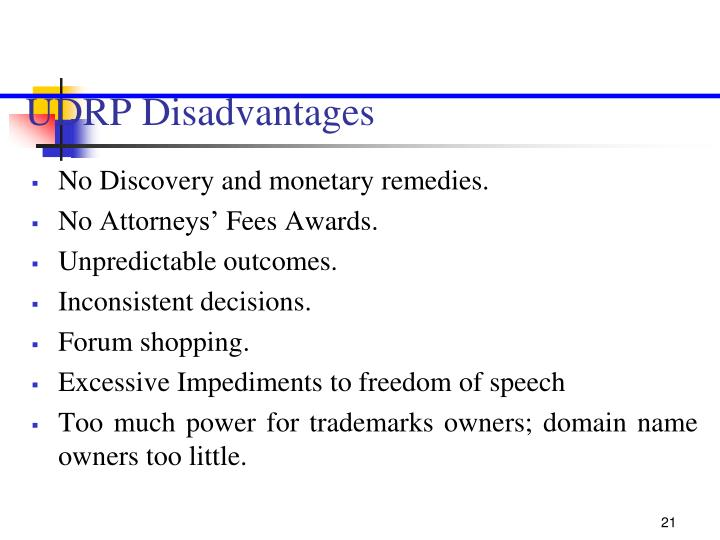 UDRP Disadvantages