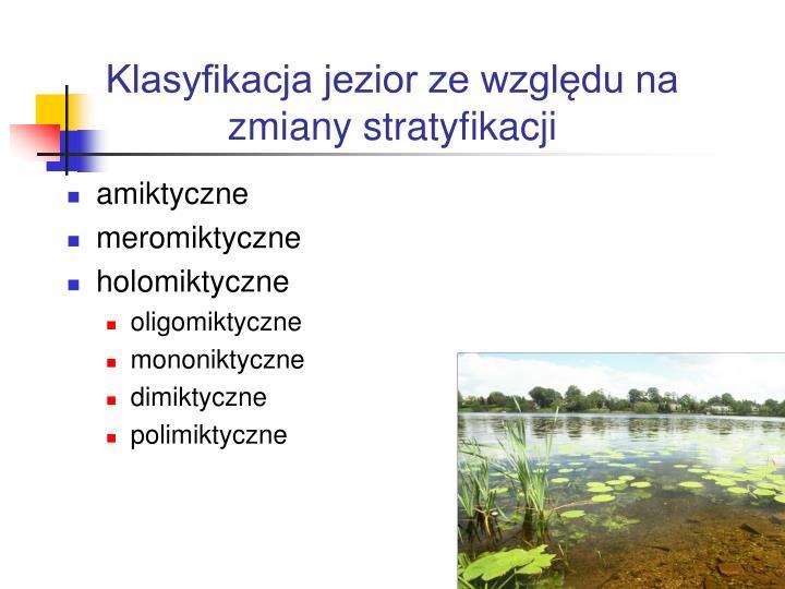 Klasyfikacja jezior ze względu na zmiany stratyfikacji