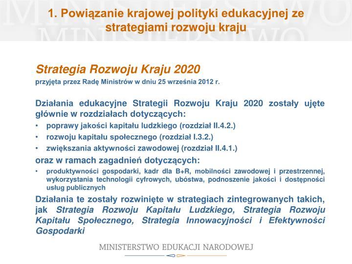 1. Powiązanie krajowej polityki edukacyjnej ze strategiami rozwoju kraju