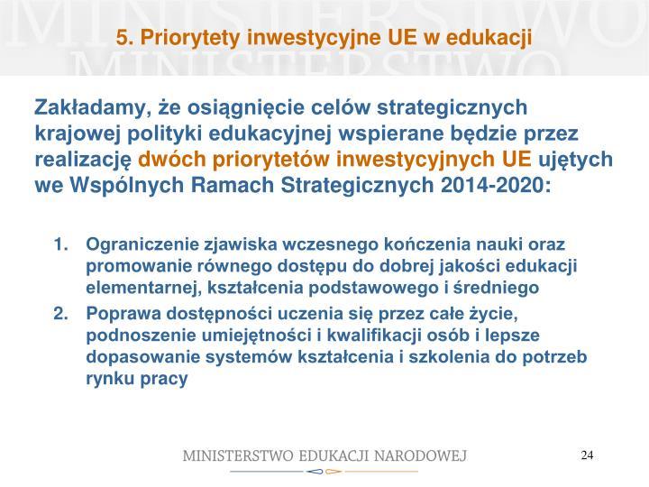 5. Priorytety inwestycyjne UE w edukacji
