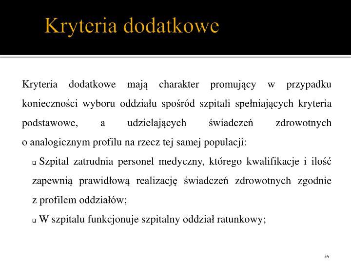 Kryteria dodatkowe