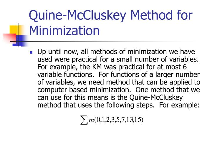Quine-McCluskey Method for Minimization