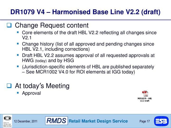 DR1079 V4 – Harmonised Base Line V2.2 (draft)
