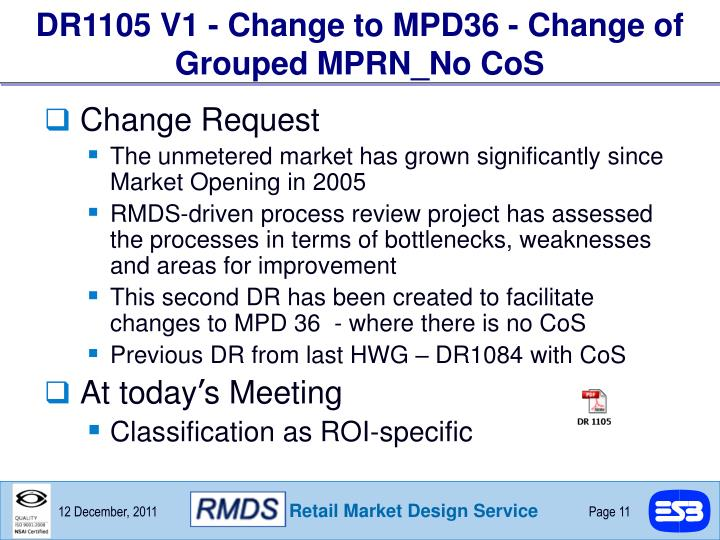 DR1105 V1 - Change to MPD36 - Change of Grouped MPRN_No CoS