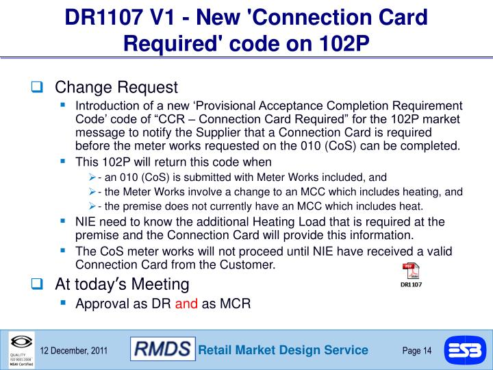 DR1107 V1 - New 'Connection Card Required' code on 102P