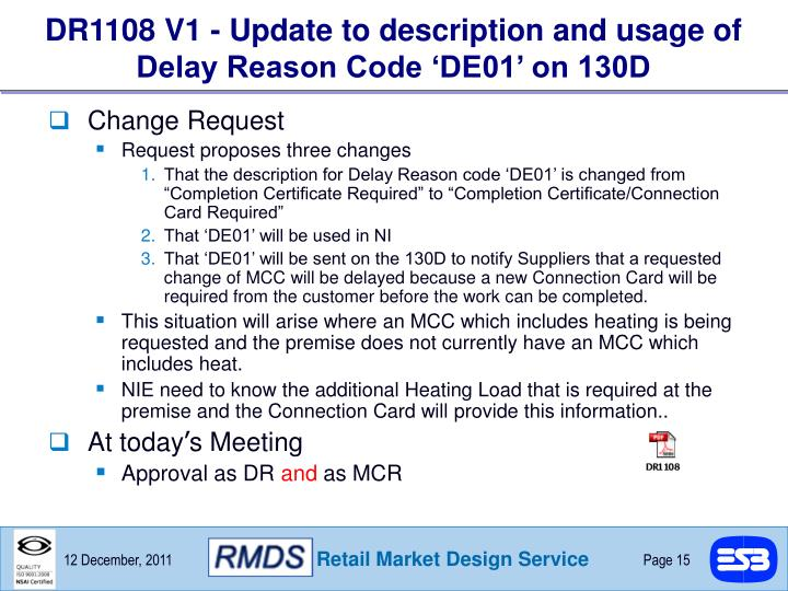 DR1108 V1 - Update to description and usage of Delay Reason Code 'DE01' on 130D