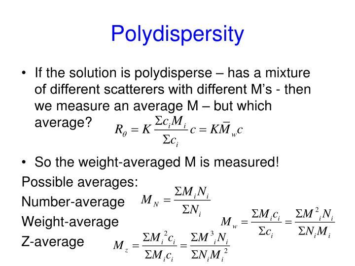 Polydispersity