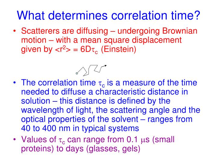 What determines correlation time?