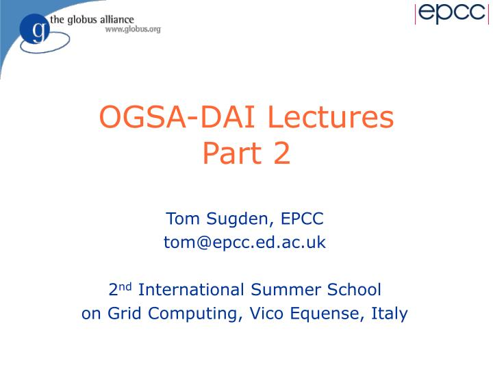 Ogsa dai lectures part 2