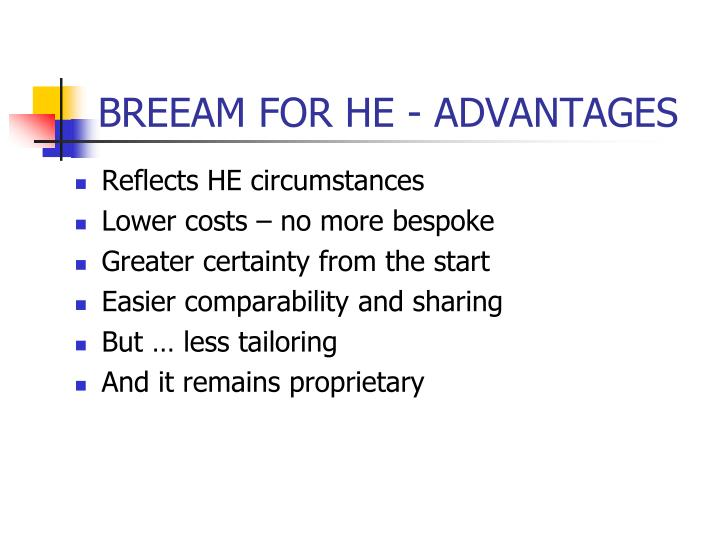 BREEAM FOR HE - ADVANTAGES