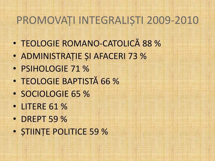 PROMOVAȚI INTEGRALIȘTI 2009-2010