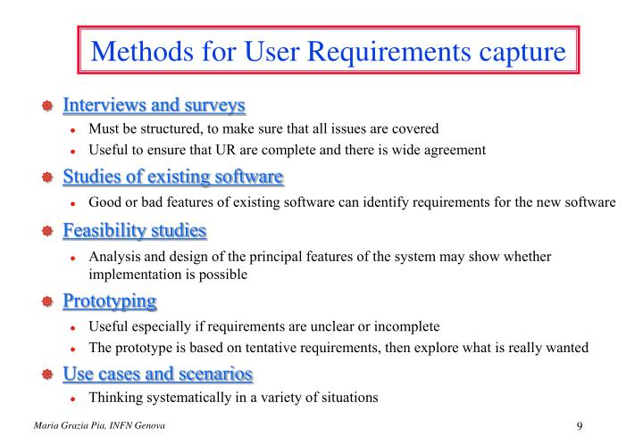 Methods for User Requirements capture