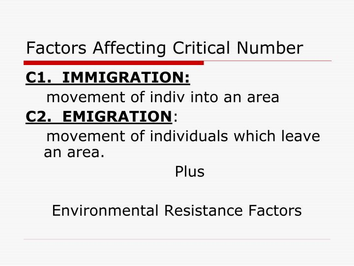 Factors Affecting Critical Number