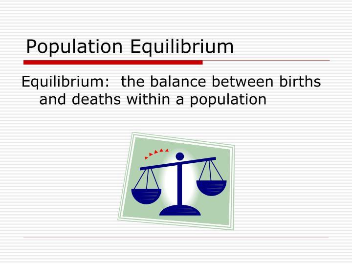 Population Equilibrium