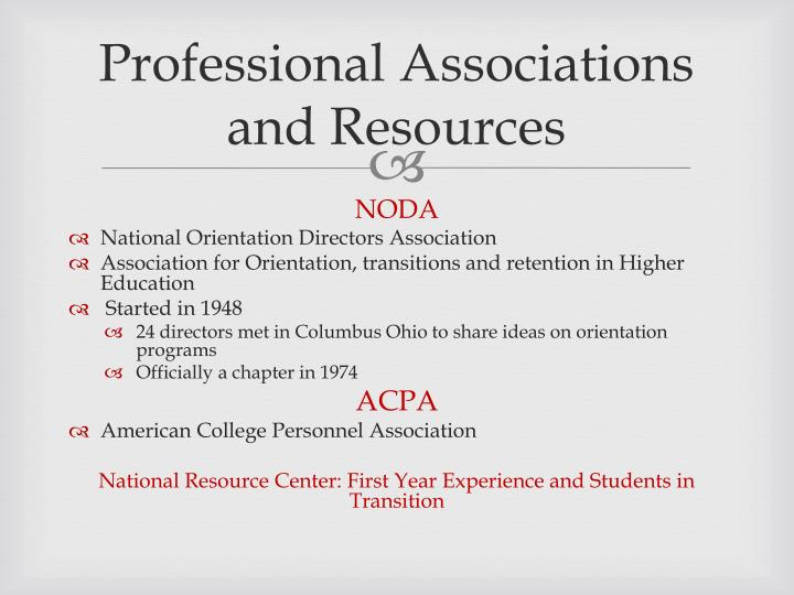 Professional Associations and Resources