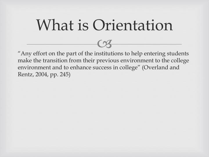 What is orientation
