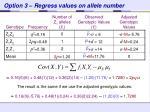 option 3 regress values on allele number1