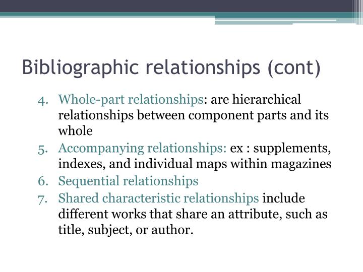 Bibliographic relationships (cont)