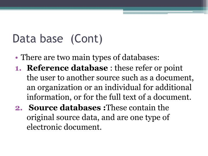 Data base  (Cont)